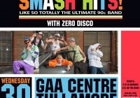 Hugh Lynch's presents Smash Hits at Tullamore GAA Club
