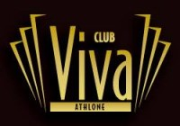 Club Viva – Athlone – CANCELLED!
