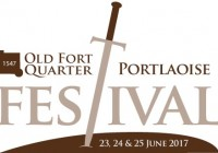 The Old Fort Quarter Festival – Portlaoise